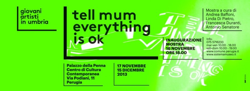 Tell mum everything is ok