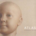 Atlas - ADD art Edizioni - a cura di Andrea Tomasini  -  Perugia 2018