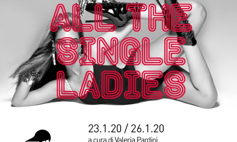 All The Single Ladies – Booming Contemporary Art Show – Bologna